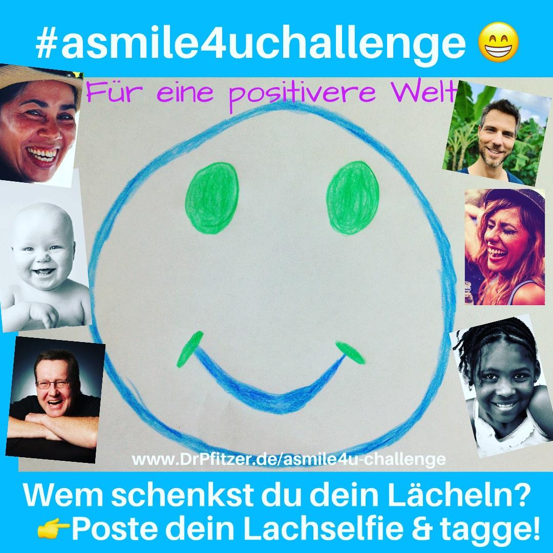 Lachen macht gesund und glücklich! #asmile4uchallenge
