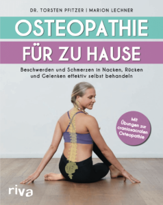 Cover zum Buch Osteopathie für zu Hause: Beschwerden und Schmerzen in Nacken, Rücken und Gelenken effektiv selbst behandeln