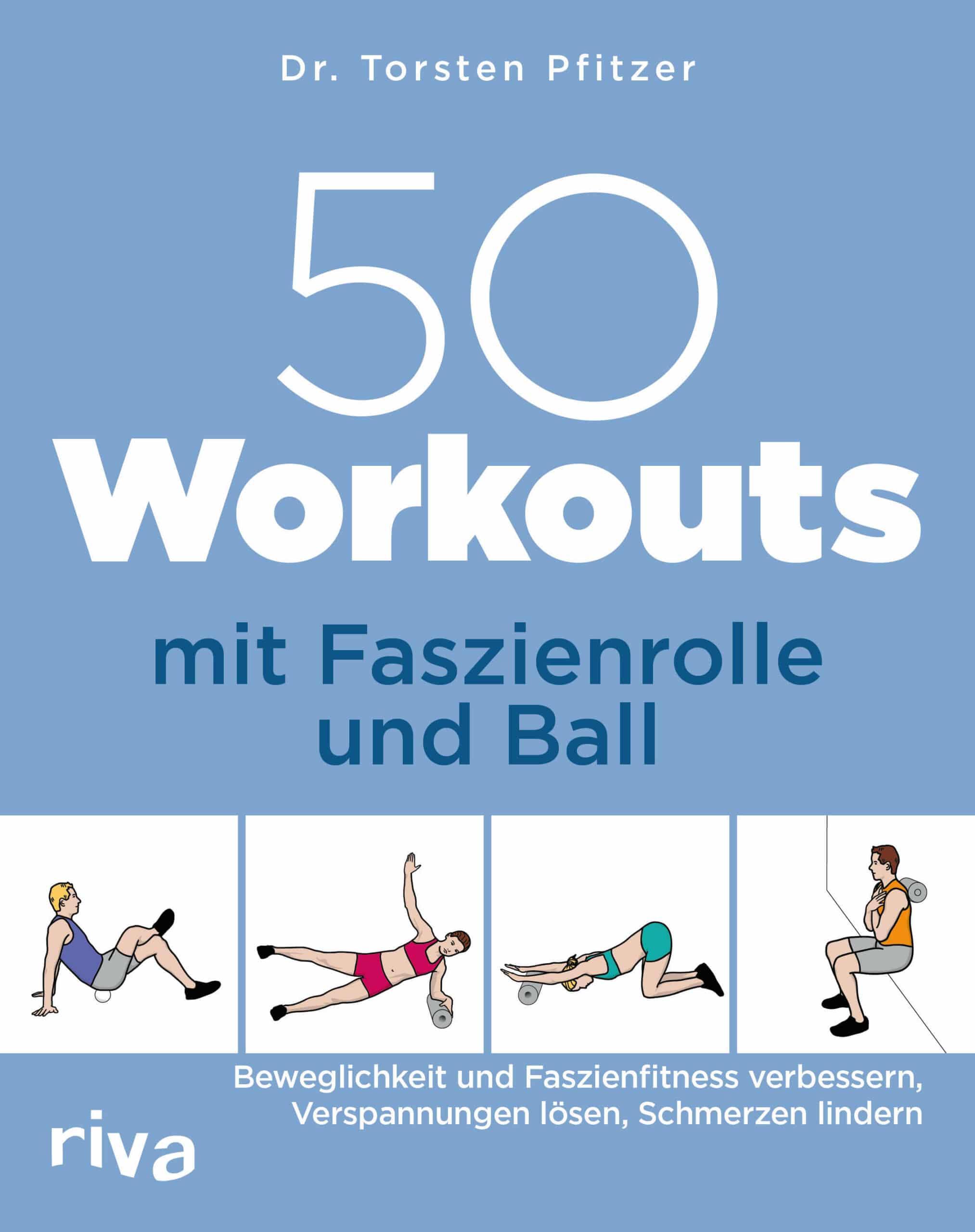 50 Workouts mit Rolle und Ball